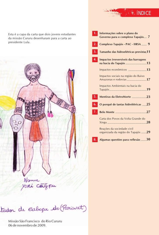 ÍNDICE   Esta é a capa da carta que dois jovens estudantes   1. Informações sobre o plano do da missão Cururu desenharam p...