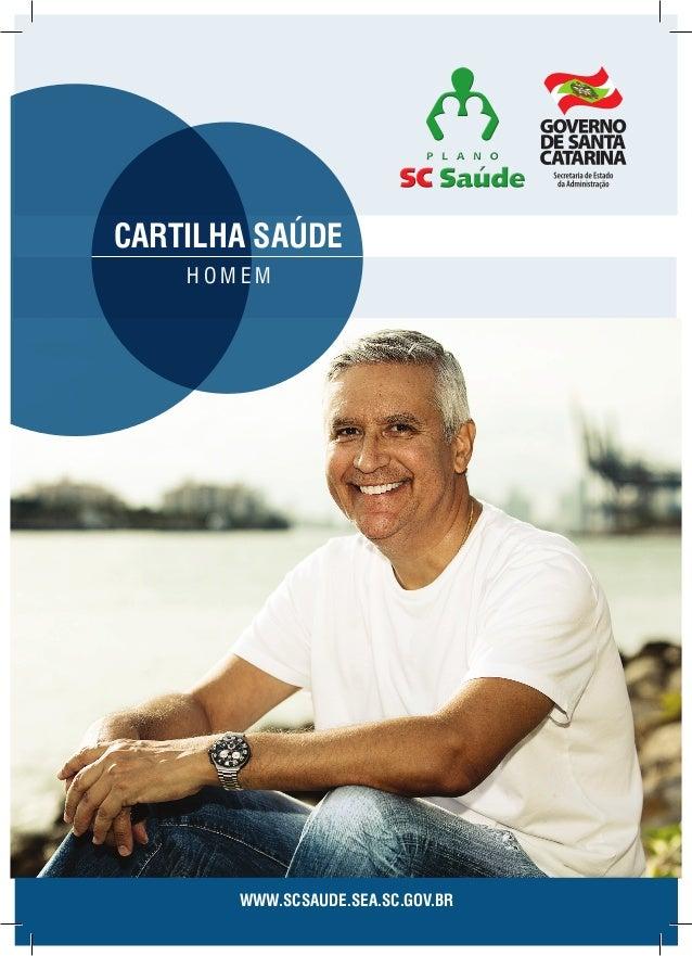 cartilha saúde homem  www.scsaude.sea.sc.gov.br  Secretaria de Estado da Administração