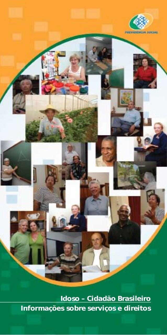 Idoso – Cidadão Brasileiro Informações sobre serviços e direitos