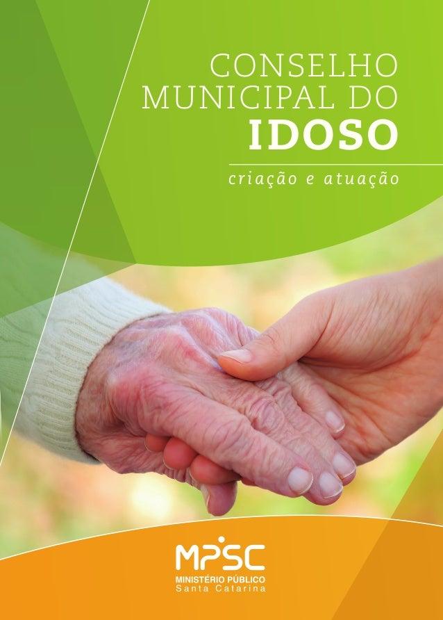 Conselho Municipal do IDOSO criação e atuação