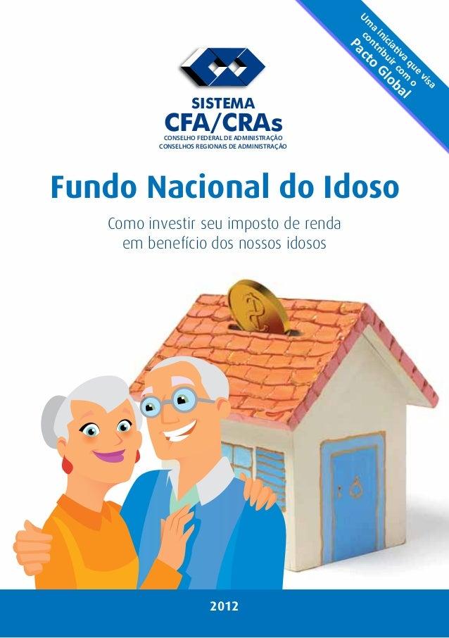 Uma contribuir iniciativa com que o  visa  Pacto Global  SISTEMA  CFA/CRAs  CONSELHO FEDERAL DE ADMINISTRAÇÃO  CONSELHOS R...