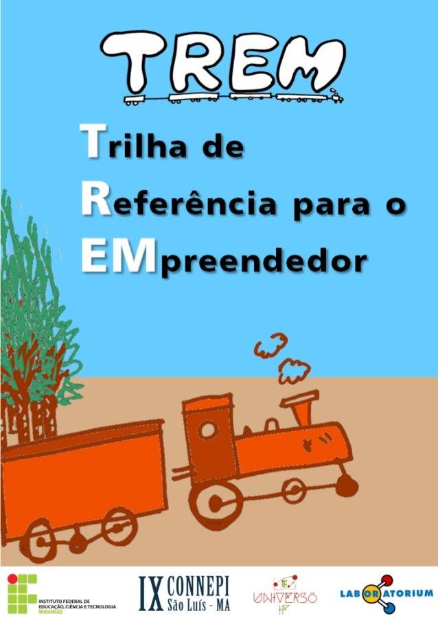 Uma publicação Laboratorium Projetos Inovadores  Edição Especial do Instituto Federal do Maranhão para o IX CONNEPI  Trilh...