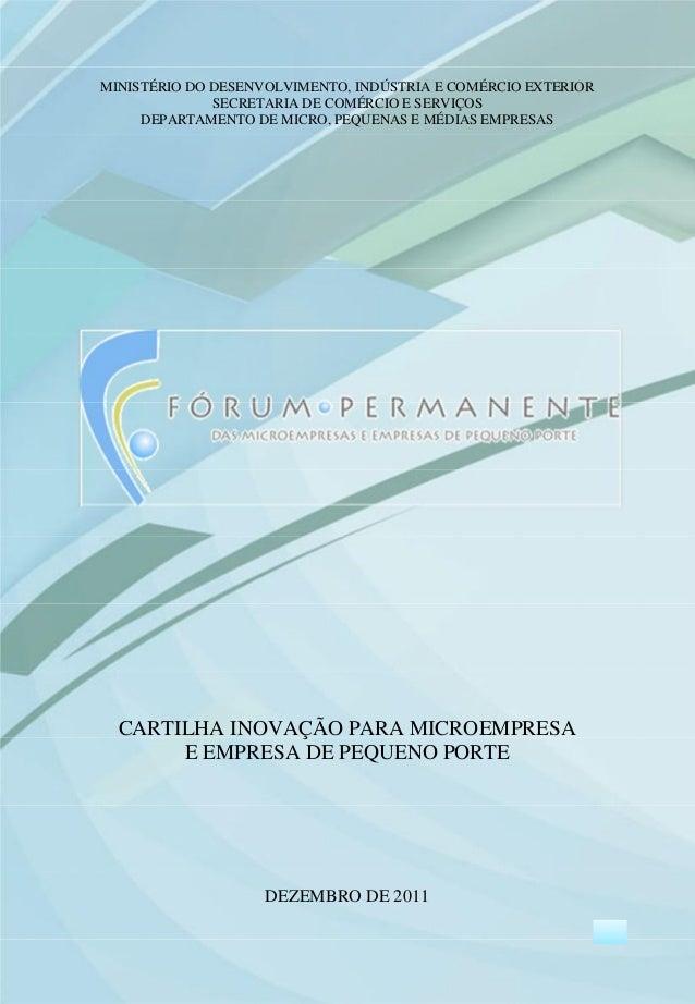 MINISTÉRIO DO DESENVOLVIMENTO, INDÚSTRIA E COMÉRCIO EXTERIOR SECRETARIA DE COMÉRCIO E SERVIÇOS DEPARTAMENTO DE MICRO, PEQU...