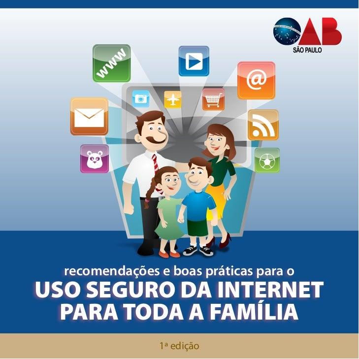 w                              @      w     w  recomendações e boas práticas para oUSO SEGURO DA INTERNET  PARA TODA A FAM...