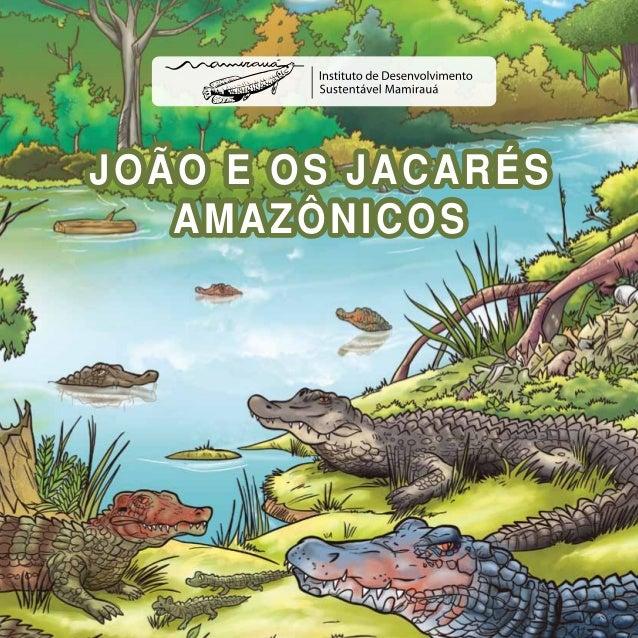 João e OS JACARÉS AMAZÔNICOS