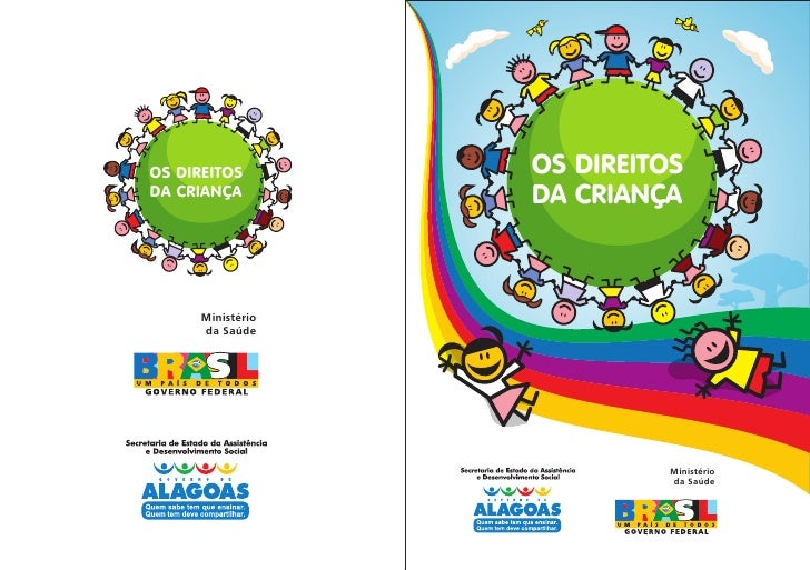 OS DIREITOS        OS DIREITOS DA CRIANÇA         DA CRIANÇA          Ministério       da Saúde                           ...