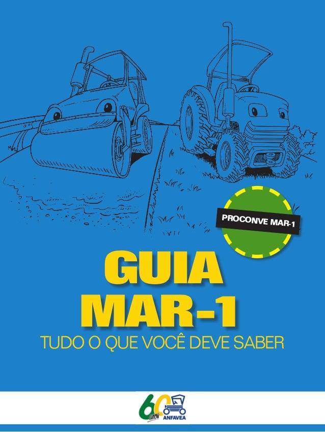 GUIA MAR-1TUDO O QUE VOCÊ DEVE SABER PROCONVE MAR-1