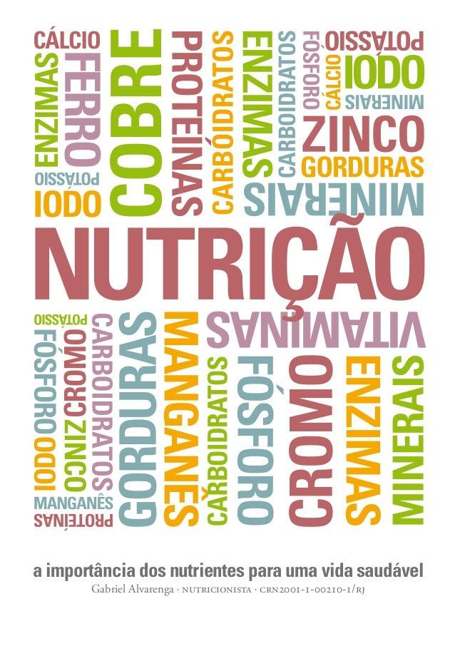 a importância dos nutrientes para uma vida saudável Gabriel Alvarenga    ---/