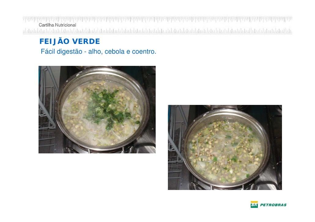 Cozinhando sem gordura1- Corte a cebola        3 - Leve ao fogo até                               amolecer2 - Acrescente á...