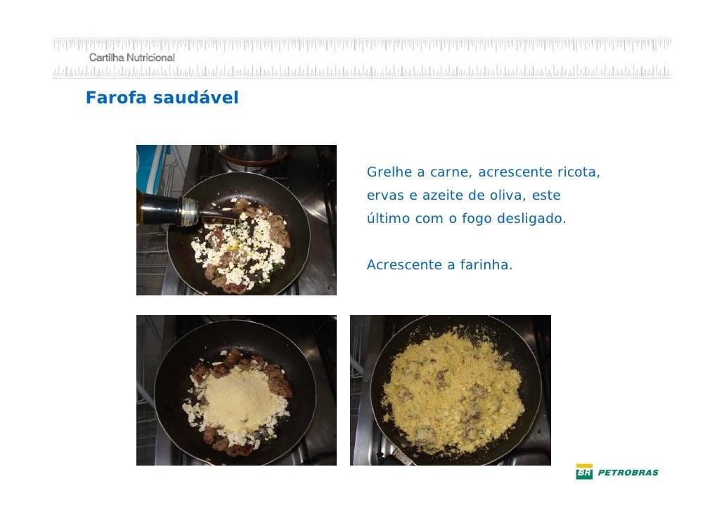 Fazendo um molho saudável                      4 – Acrescente tomate                         ou molho de tomate           ...