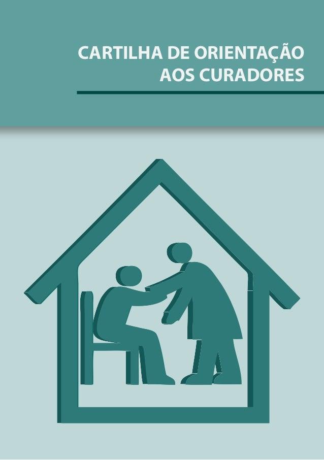 CARTILHA DE ORIENTAÇÃO AOS CURADORES