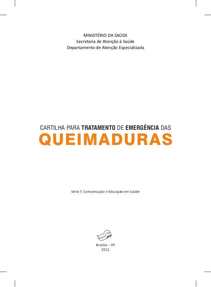 MINISTÉRIO DA SAÚDE            Secretaria de Atenção à Saúde        Departamento de Atenção EspecializadaCARTILHA PARA TRA...