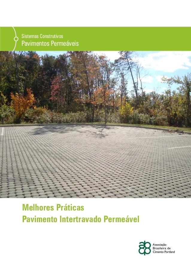 Sistemas Construtivos Pavimentos Permeáveis Melhores Práticas Pavimento Intertravado Permeável