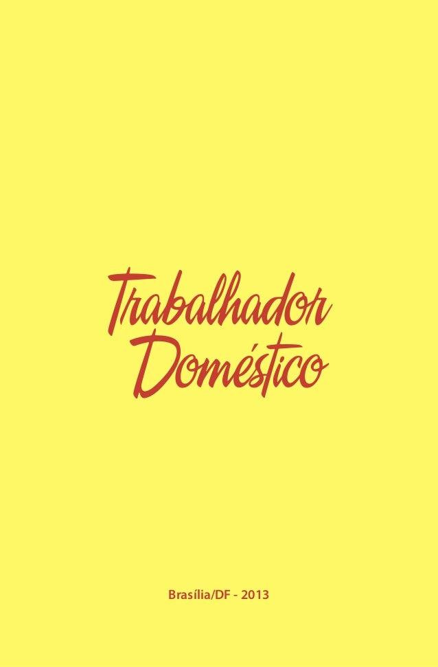 Nova Lei das Empregadas Domésticas: Cartilha do Ministério do Trabalho Slide 3