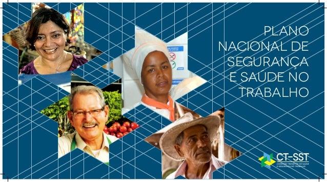 Plano     Nacional de      Segurança      e Saúde no       TrabalhoPlano Nacional de Segurança e Saúde no Trabalho|1