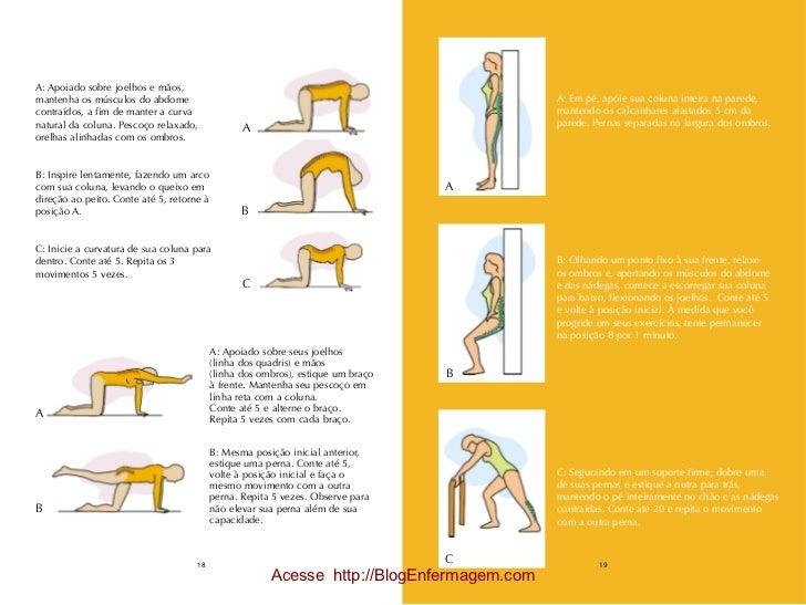 A: Apoiado sobre joelhos e mãos,mantenha os músculos do abdome                                                            ...