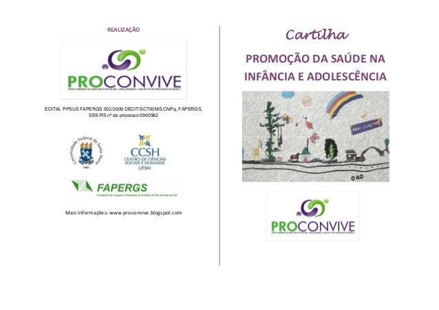 Cartilha Saúde Mental Infância e Adolescência -  Fruto do projeto Proconvive PPSUS - Parceria de pesquisa e extensão CAPSi...