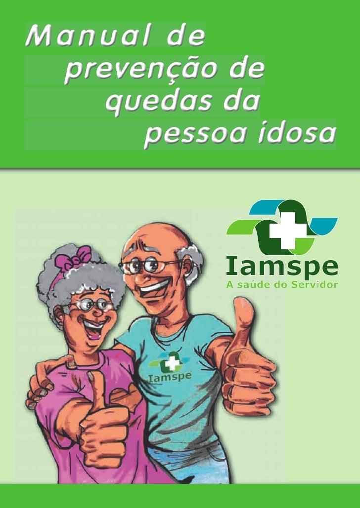 Manual de  prevenção de     quedas da       pessoa idosa