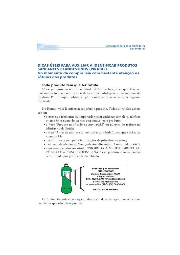 7          Não compre nem use       • produtos saneantes vendidos por ambulantes em carros,        peruas ou caminhões, et...