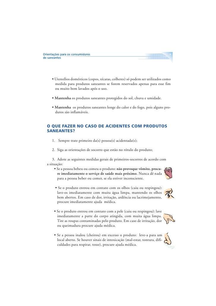 10           ATENÇÃO: Sempre que possível, é importante levar o       rótulo do produto ao médico, porque isto orienta e  ...