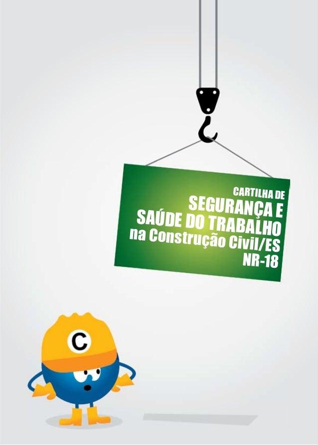 cddd8cc41645a CARTILHA DE SEGURANÇA ESAÚDE DO TRABALHOna Construção Civil ES NR-18  3.
