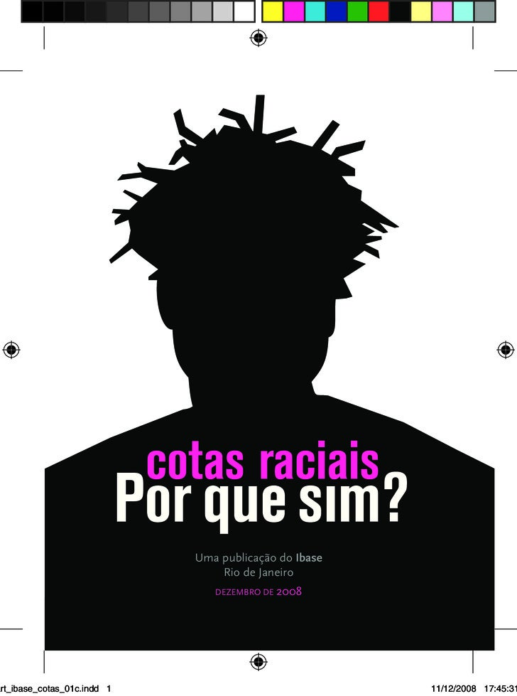 Uma publicação do Ibase                                  Rio de Janeiro                                 DEZEMBRO DE 2008  ...