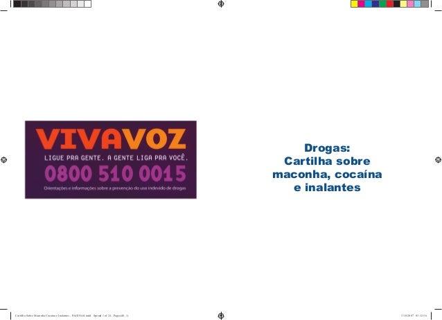 Drogas: Cartilha sobre maconha, cocaína e inalantes Cartilha Sobre Maconha Cocaina e Inalantes - PAGINAS.indd Spread 1 of ...