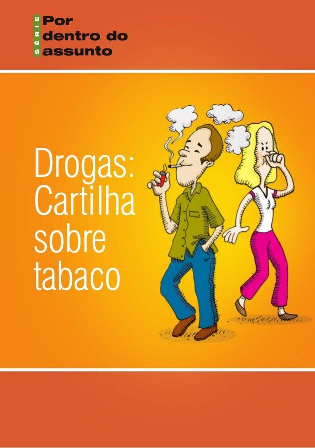 Drogas:Cartilhasobretabaco