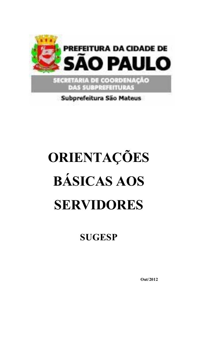 ORIENTAÇÕESBÁSICAS AOSSERVIDORES   SUGESP            Out/2012