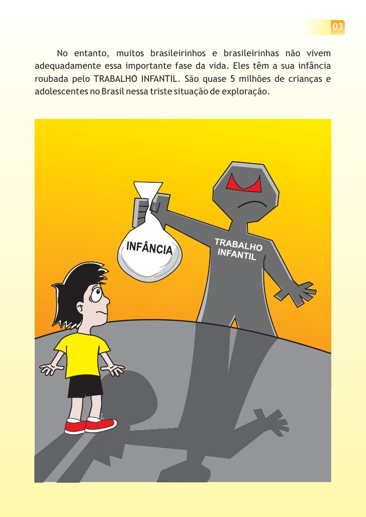 04           Para vencermos o trabalho infantil, vamos conhecer mais sobre os     direitos da criança e do adolescente? En...
