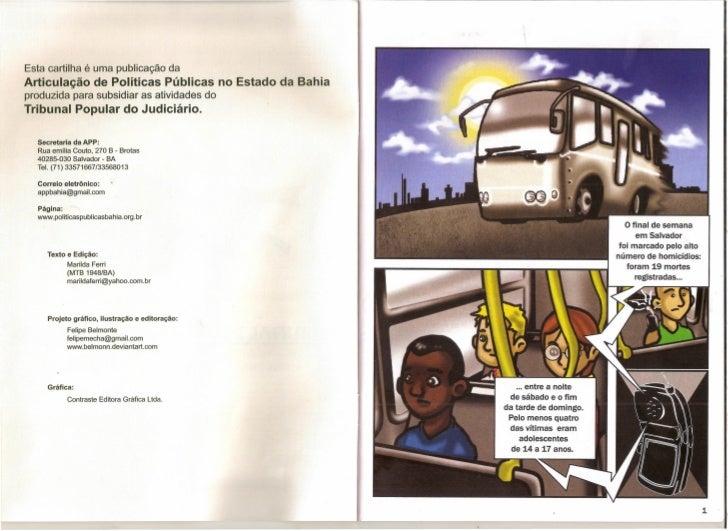 Esta cartilha é uma publicação daArticulação de Políticas Públicas no Estado da Bahiaproduzida para subsidiar as atividade...