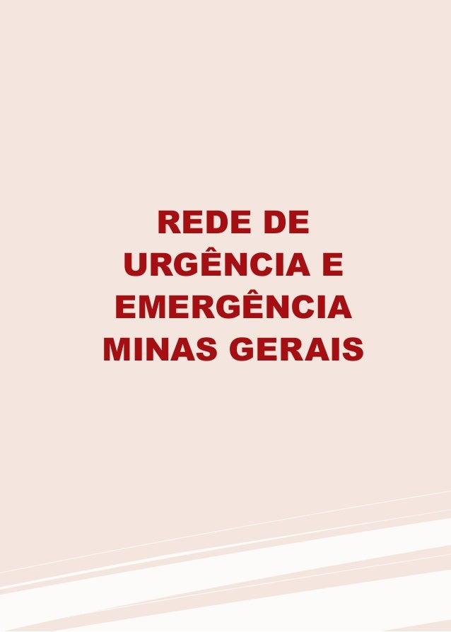 REDE DEURGÊNCIA EEMERGÊNCIAMINAS GERAIS