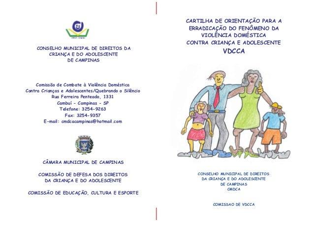CONSELHO MUNICIPAL DE DIREITOS DA CRIANÇA E DO ADOLESCENTE DE CAMPINAS CMDCA COMISSAO DE VDCCA I I CÂMARA MUNICIPAL DE CAM...