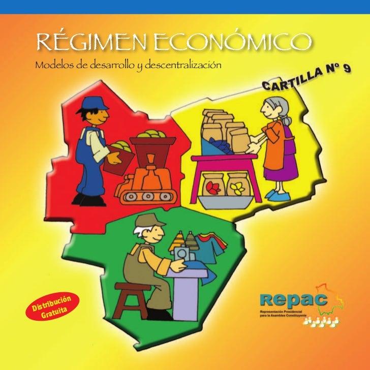 RÉGIMEN ECONÓMICOModelos de desarrollo y descentralización        uciónD istrib ita    Gratu