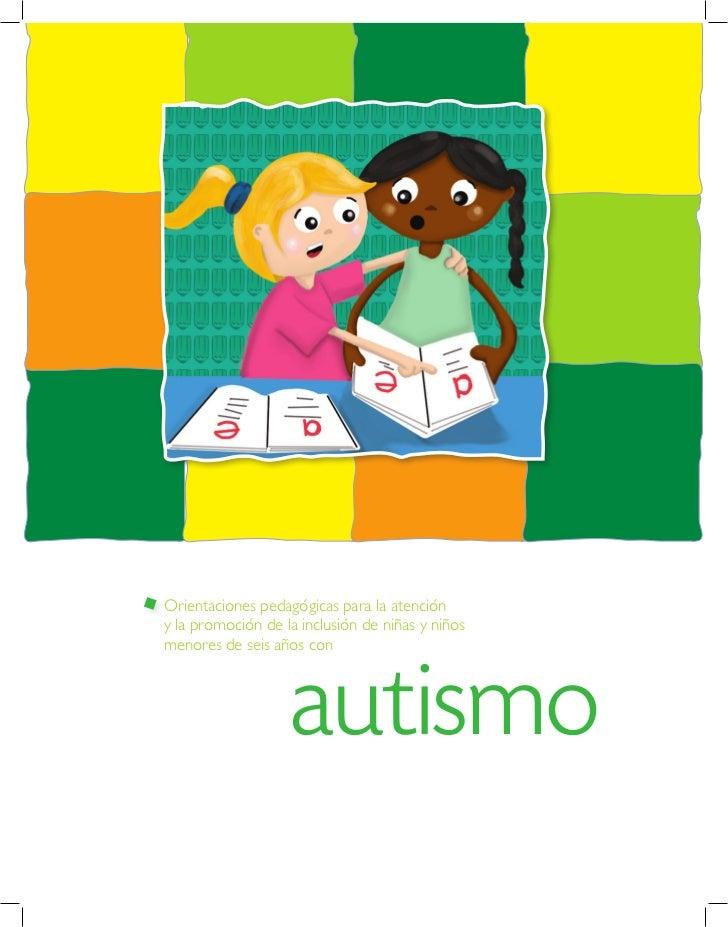 Orientaciones pedagógicas para la atencióny la promoción de la inclusión de niñas y niñosmenores de seis años con         ...