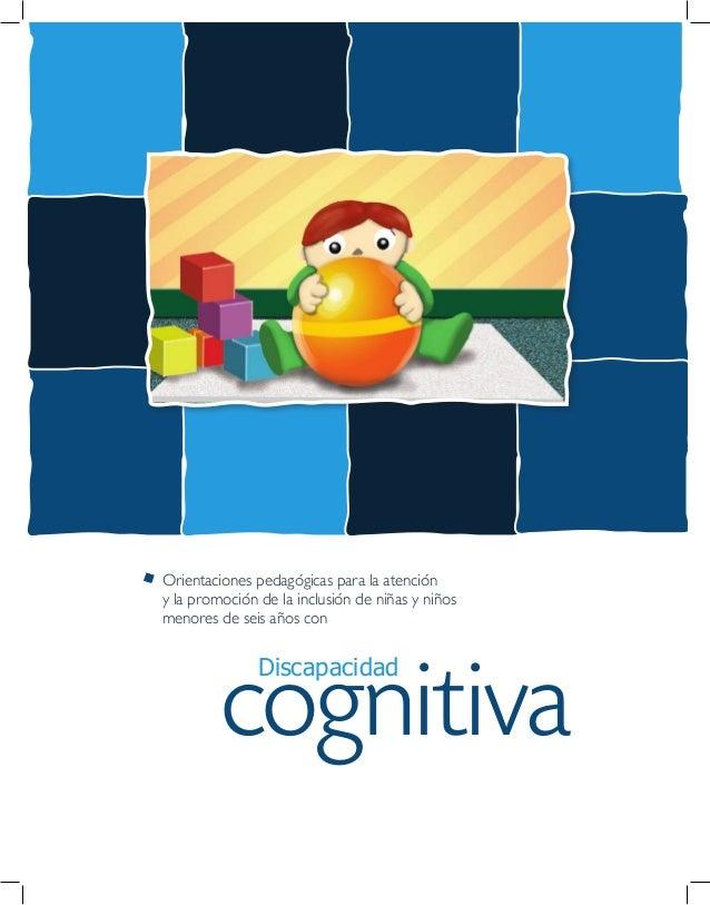 cognitiva Discapacidad Orientaciones pedagógicas para la atención y la promoción de la inclusión de niñas y niños menores ...
