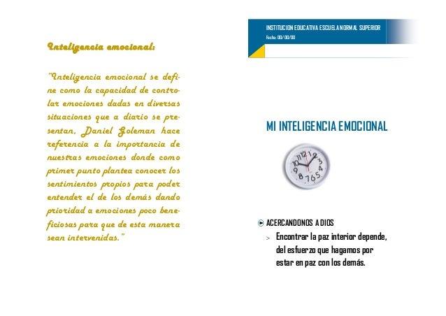 "INSTITUCION EDUCATIVA ESCUELA NORMAL SUPERIOR                                   Fecha: 00/00/00Inteligencia emocional:""Int..."