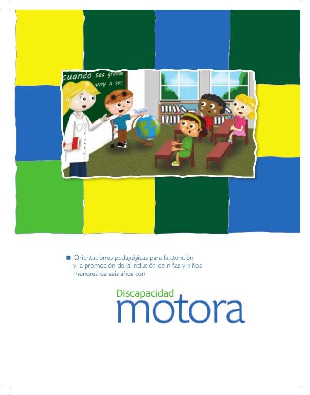 motora Discapacidad Orientaciones pedagógicas para la atención y la promoción de la inclusión de niñas y niños menores de ...