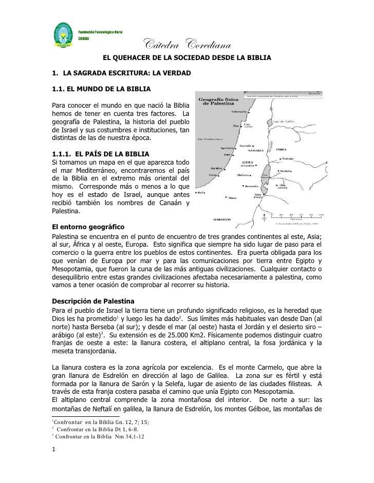 Cátedra Corediana                    EL QUEHACER DE LA SOCIEDAD DESDE LA BIBLIA1. LA SAGRADA ESCRITURA: LA VERDAD1.1. EL M...