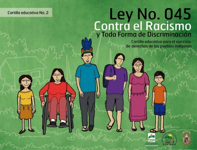Cartilla educativa No 2: Ley No 045 Contra el Racismo y Toda Forma de Discriminación. Cartilla educativa para el ejercicio...