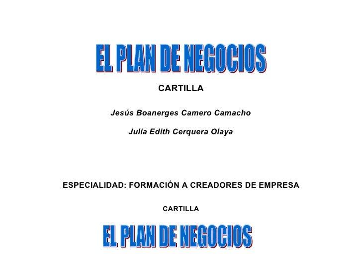 CARTILLA         Jesús Boanerges Camero Camacho            Julia Edith Cerquera OlayaESPECIALIDAD: FORMACIÓN A CREADORES D...