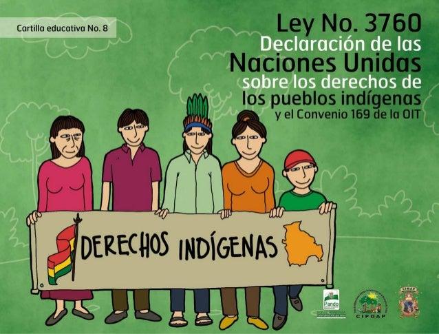 Cartilla educativa No 8: Ley No 3760 Declaración de las Naciones Unidas sobre los derechos de los pueblos indígenas y el C...
