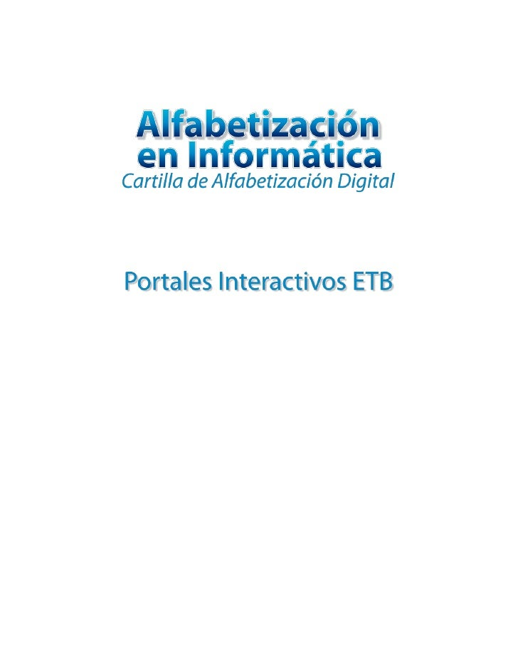 Programa Masificación de TICEmpresa de Telecomunicaciones de Bogotá ETB S.A. ESPwww.portalesinteractivos.etb.com.co2010Líd...