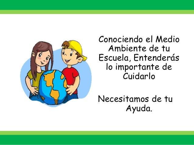 Responsabilidad 2 Parte2012 Cuidado Si Has Escrito Te: Cartilla Aprendiendo A Cuidar El Medio Ambiente De Mi Escuela