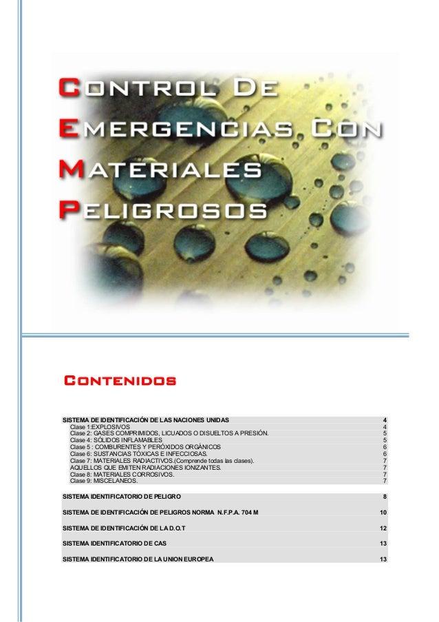 Contenidos SISTEMA DE IDENTIFICACIÓN DE LAS NACIONES UNIDAS 4 Clase 1:EXPLOSIVOS 4 Clase 2: GASES COMPRIMIDOS, LICUADOS O ...