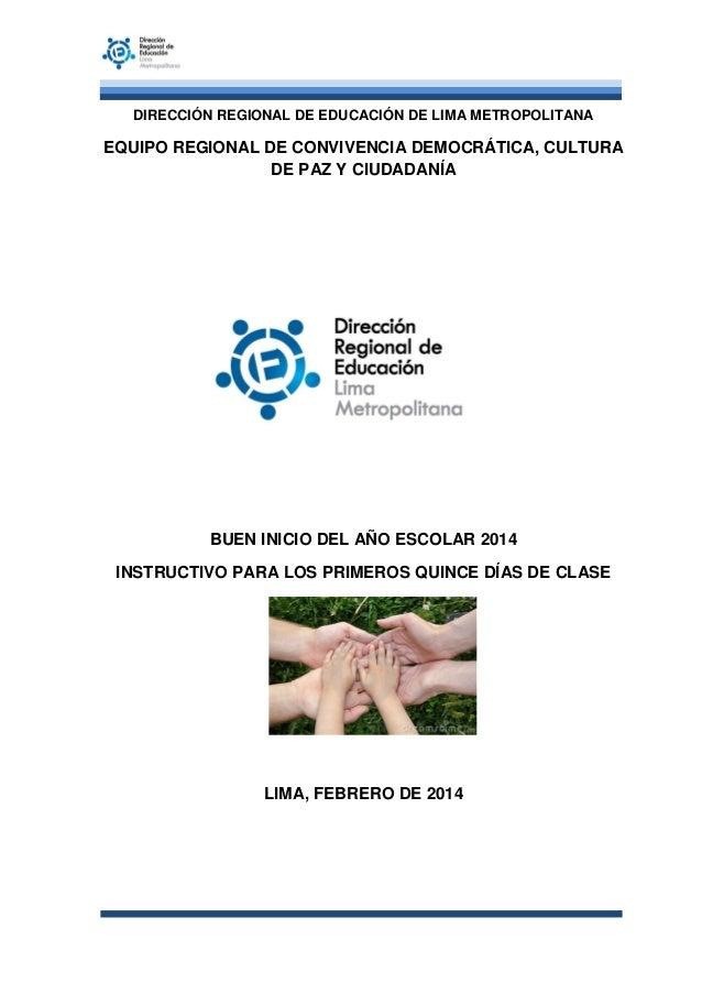 DIRECCIÓN REGIONAL DE EDUCACIÓN DE LIMA METROPOLITANA  EQUIPO REGIONAL DE CONVIVENCIA DEMOCRÁTICA, CULTURA DE PAZ Y CIUDAD...