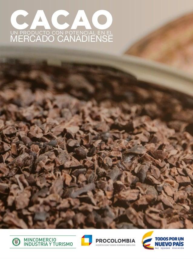 CACAOUN PRODUCTO CON POTENCIAL EN EL MERCADO CANADIENSE