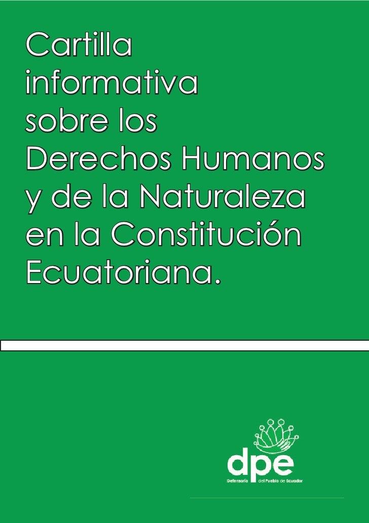 Cartillainformativasobre losDerechos Humanosy de la Naturalezaen la ConstituciónEcuatoriana.