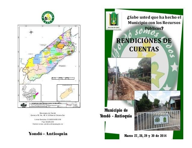 Municipio de Yondó Carrera 55 No. 46 A 16 Barrio Colonia Sur Linea Gratuita 018000400108 Fax: 8325109 Correo: www. yondo-a...