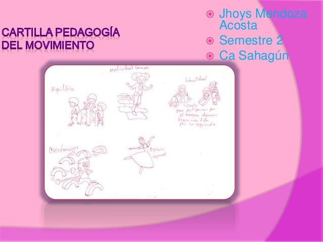  Jhoys Mendoza Acosta  Semestre 2  Ca Sahagún